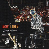 Now & Then CD Release
